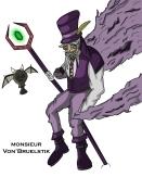 Monsieur Von'Bruelstik: https://bananascoop.com/2014/01/02/monsieur-vonbruelstik/